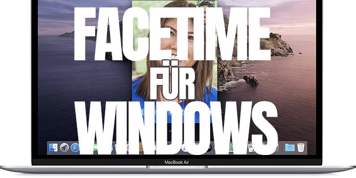 FaceTime für Windows